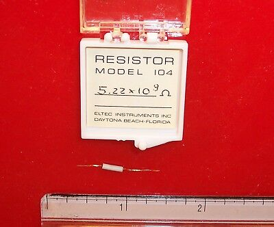 Qty 1 Eltec Model 104 High Megohm Tubular Resistor 5.22x109 Ohm