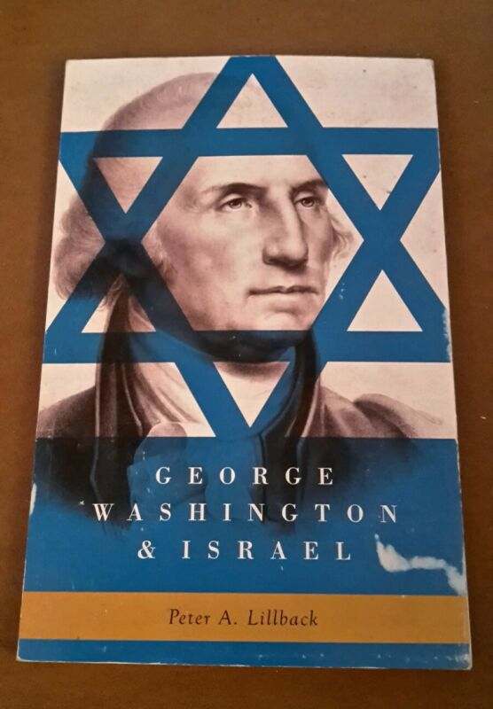 George Washington and Israel by Peter Lillback (1982)