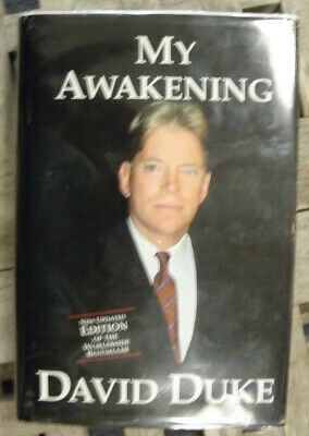 My Awakening : A Path to Racial Understanding by David Duke (My Awakening A Path To Racial Understanding)