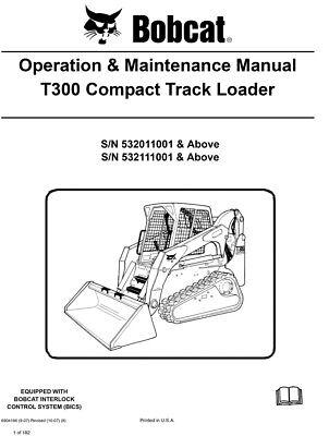 New Bobcat T300 Compact Track Loader Operation Maintenance Manual 6904166