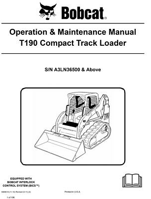 New Bobcat T190 Compact Track Loader Operation Maintenance Manual 6989619