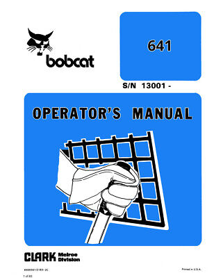 New Clark Bobcat 641 Loader Operators Manual Repro 1983 6566561 Free Shipping