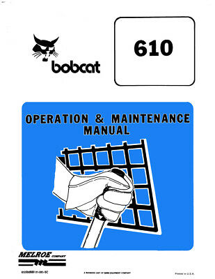 New Clark Bobcat 610 Loader Operation Maintenance Manual Repro 1986 1987 6556099