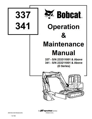 New Bobcat 337 341 Excavator Operation Maintenance Manual 6901022