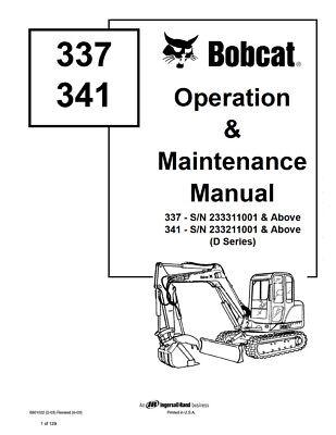 New Bobcat 337 341 Excavator Operation Maintenance Manual 6901022