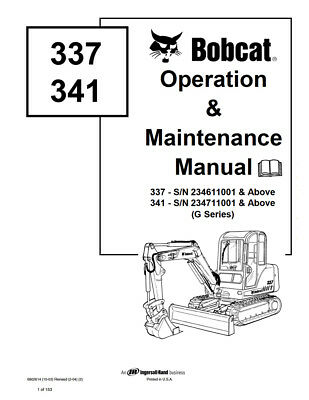 New Bobcat 337 341 Excavator Operation Maintenance Manual 6902614 G-series