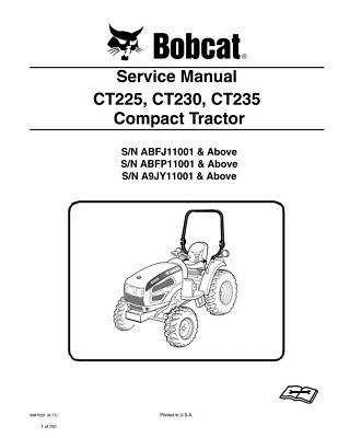 New Bobcat Ct225 Ct230 Ct235 Compact Tractor 2011 Edit. Service Manual 6987029