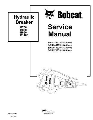 New Bobcat Hydraulic Breaker Repair Service Manual B700 B850 B950 B1400 6901152
