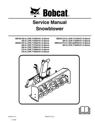 New Bobcat Snowblower SB150, SB200, SB240, SBX240 Repair Service Manual 6902054