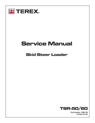 New Terex Tsr50 Tsr60 Skid Steer Loader Service Workshop Manual 2010