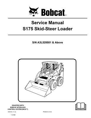New Bobcat S175 Skid Steer Loader 2010 Edition Service Repair Manual 6987035
