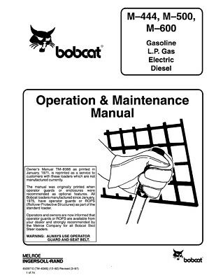 Bobcat M444 M500 M600 Operation Maintenance Manual Tm-8366 6509710 B-grade Paper