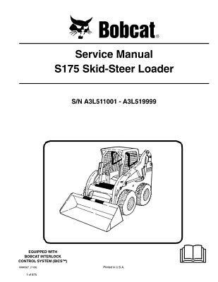 New Bobcat S175 Skid Steer Loader 2009 Edition Service Repair Manual 6986567