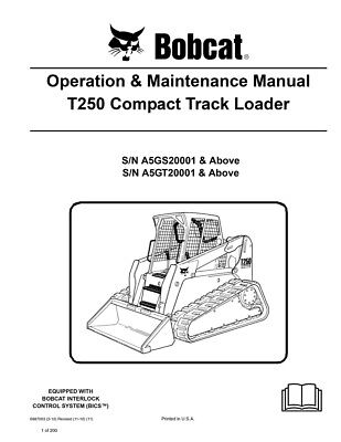 New Bobcat T250 Compact Track Loader Operation Maintenance Manual 6987003
