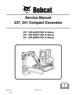 New Bobcat 337 341 Compact Excavator 2010 Edition Service Repair Manual 6986746