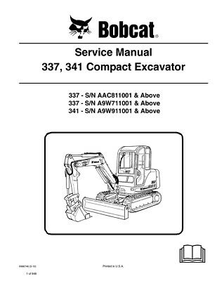 New Bobcat 337 341 Compact Excavator 2010 Edition Service Repair Manual 6986746