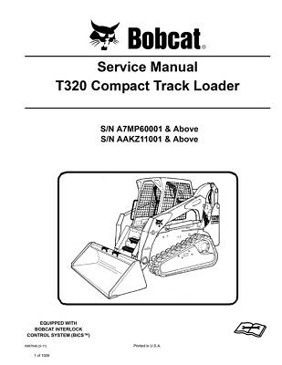Bobcat T320 Compact Track Loader New Updated 2011 Edition Repair Service Manual