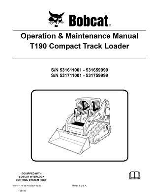 New Bobcat T190 Compact Track Loader Operation Maintenance Manual 6904144