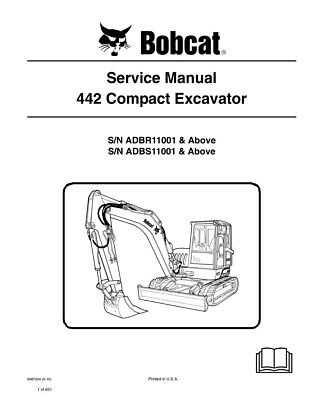 New Bobcat 442 Compact Excavator 2010 Revision Repair Service Manual 6987204