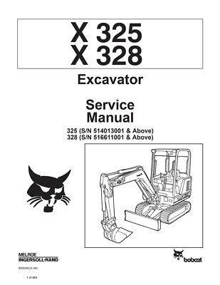 New Bobcat X 325 X 328 Excavator 1998 Edition Repair Service Manual 6900462