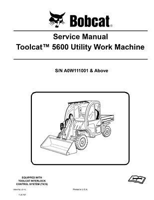 Bobcat Toolcat 5600 Utility Work Machine New 2011 Edition Service Manual 6904792