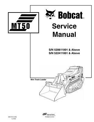 New Bobcat Mt50 Mini Track Loader Updated 2006 Edition Service Repair Manual