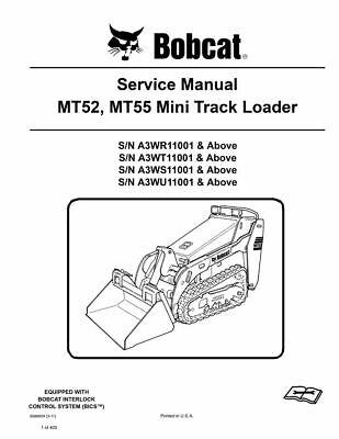 Bobcat Mt52 Mt55 Mini Track Loader Service Repair Manual 6986859 A3wr11001