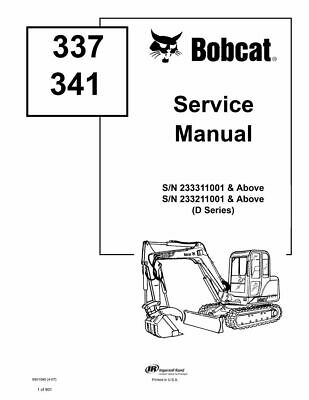 Bobcat 337 341 Excavator D - Series Service Repair Manual 6901080 233311001