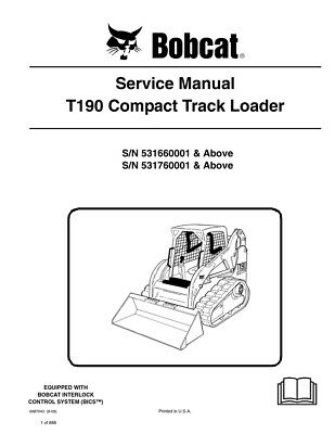 Bobcat T190 Compact Track Loader New Updated 2009 Edition Service Manual 6987043