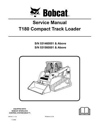 New Bobcat T180 Compact Track Loader 2010 Edition Repair Service Manual 6987042