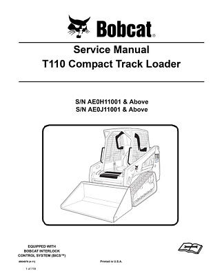 Bobcat T110 Compact Track Loader New Updated 2011 Edition Printed Service Manual