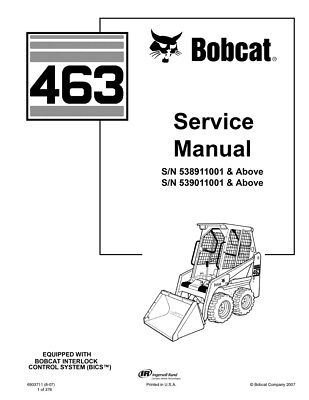 New Bobcat 463 Skid Steer Loader Updated 2007 Edition Repair Service Manual