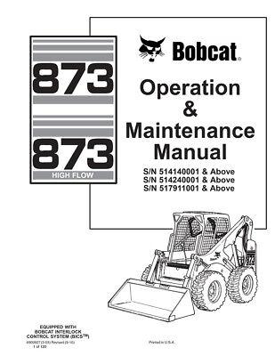 New Bobcat 873 Highflow Skid Steer Operation Maintenance Manual 6900927