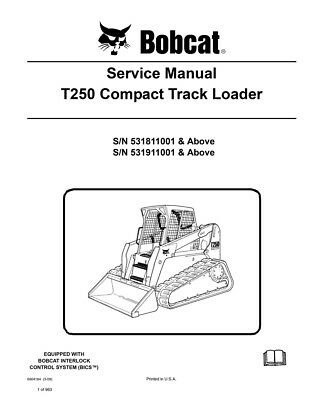 Bobcat T250 Compact Track Loader New 2009 Edition Service Repair Manual 6904164
