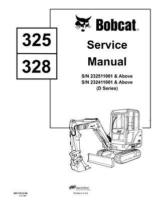Bobcat 325 328 D-series Excavator Updated 2006 Repair Service Manual 6901138