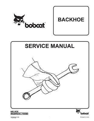 New Bobcat Backhoe Repair Service Manual 6900622 Free Shipping
