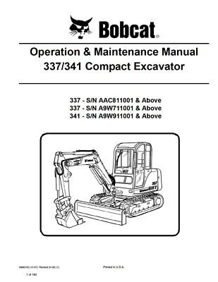 New Bobcat 337 341 Compact Excavator Operation Maintenance Manual 6986745