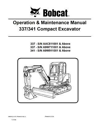 New Bobcat 337 341 Compact Excavator Operation Maintenance Manual 6986745