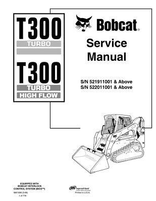 New Bobcat T300 Turbo Highflow Track Loader 2006 Edition Service Manual 6901936