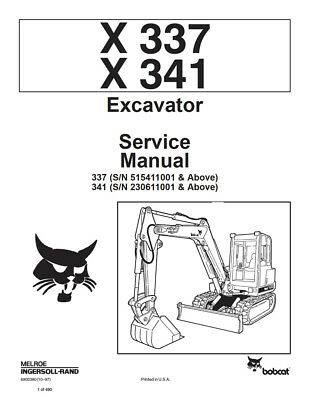 Bobcat X337 X341 Excavator 1997 Edition Repair Service Manual 6900380