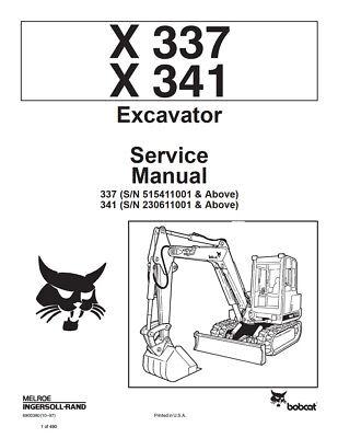Bobcat X337 X341 Excavator 1997 Edition Repair Service Manual 6900380