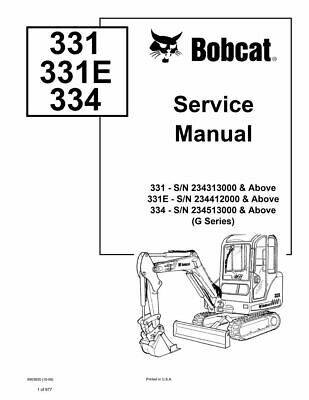 Bobcat 331 331e 334 G Excavator Service Repair Manual 6903830 234313000