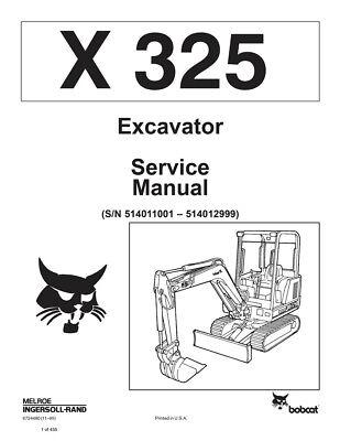 New Bobcat X 325 Excavator Updated 1995 Edition Repair Service Manual 6724480