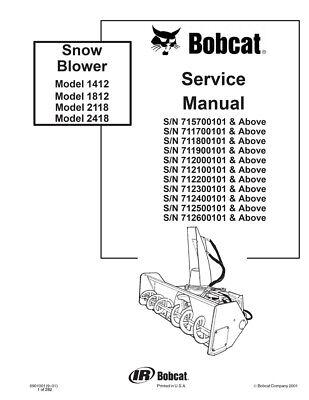 New Bobcat Snow Blower 1412 1812 2118 2418 Repair Service Manual 6901001