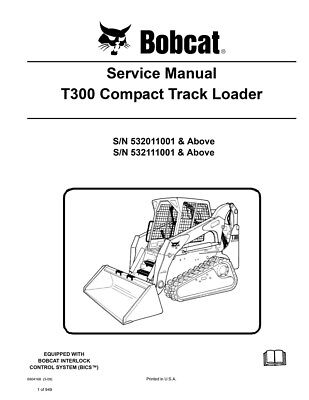 Bobcat T300 Compact Track Loader New 2009 Edition Repair Service Manual 6904168