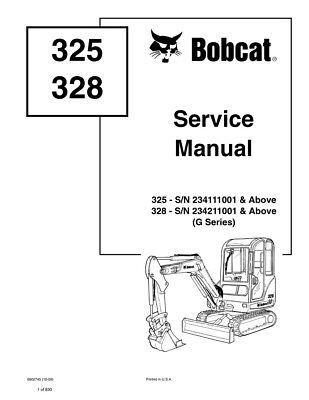 Bobcat 325 328 G-series Excavator Updated 2009 Repair Service Manual 6902745