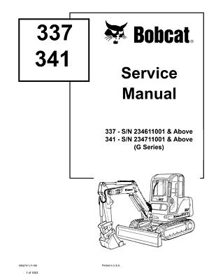 Bobcat 337 341 G-series Excavator New 2009 Edition Repair Service Manual 6902741