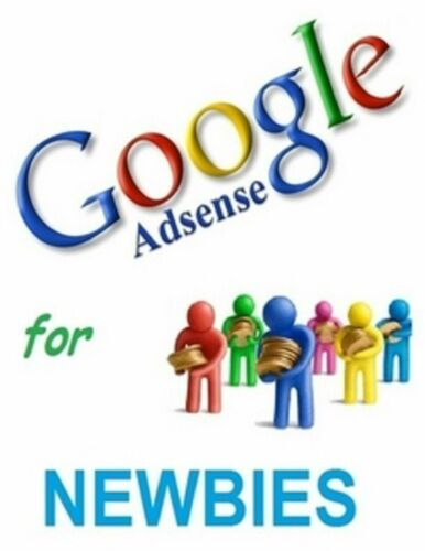 Google AdSense for Newbies pdf ebook Free Shipping with Master Resell Rights