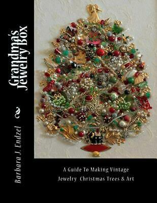 Making A Jewelry Box (Grandma's Jewelry Box: A Guide to Making Framed Jewelry Christmas Trees and Art)