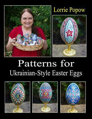Ukrainian Easter Egg Patterns - Patterns for Ukrainian-Style Easter Eggs by Lorrie Popow (English) Paperback Boo